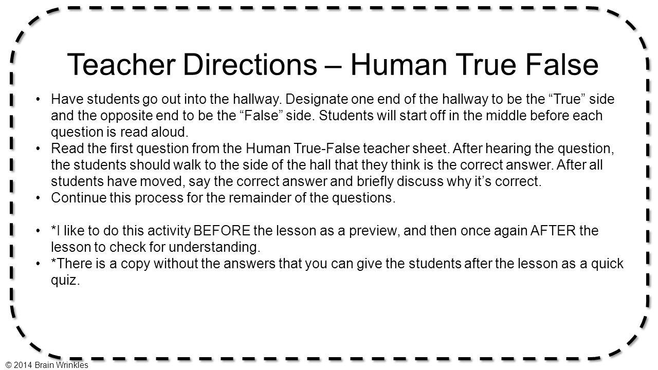 Teacher Directions – Human True False