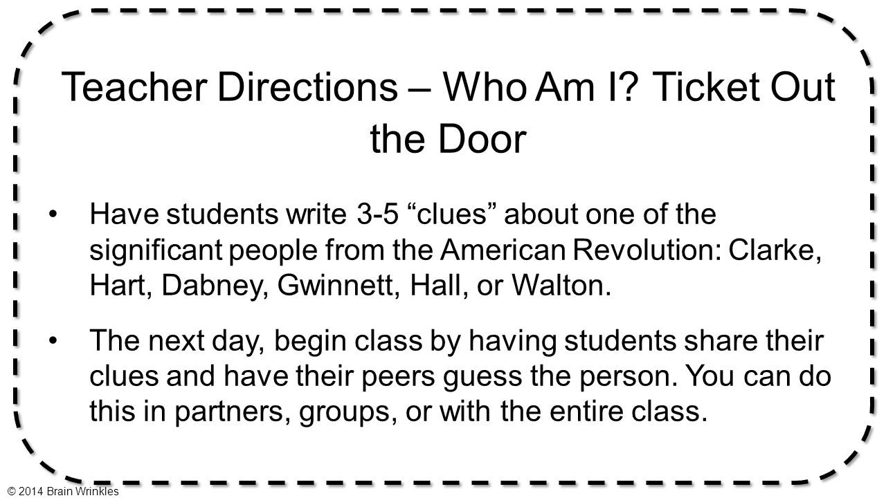 Teacher Directions – Who Am I Ticket Out the Door