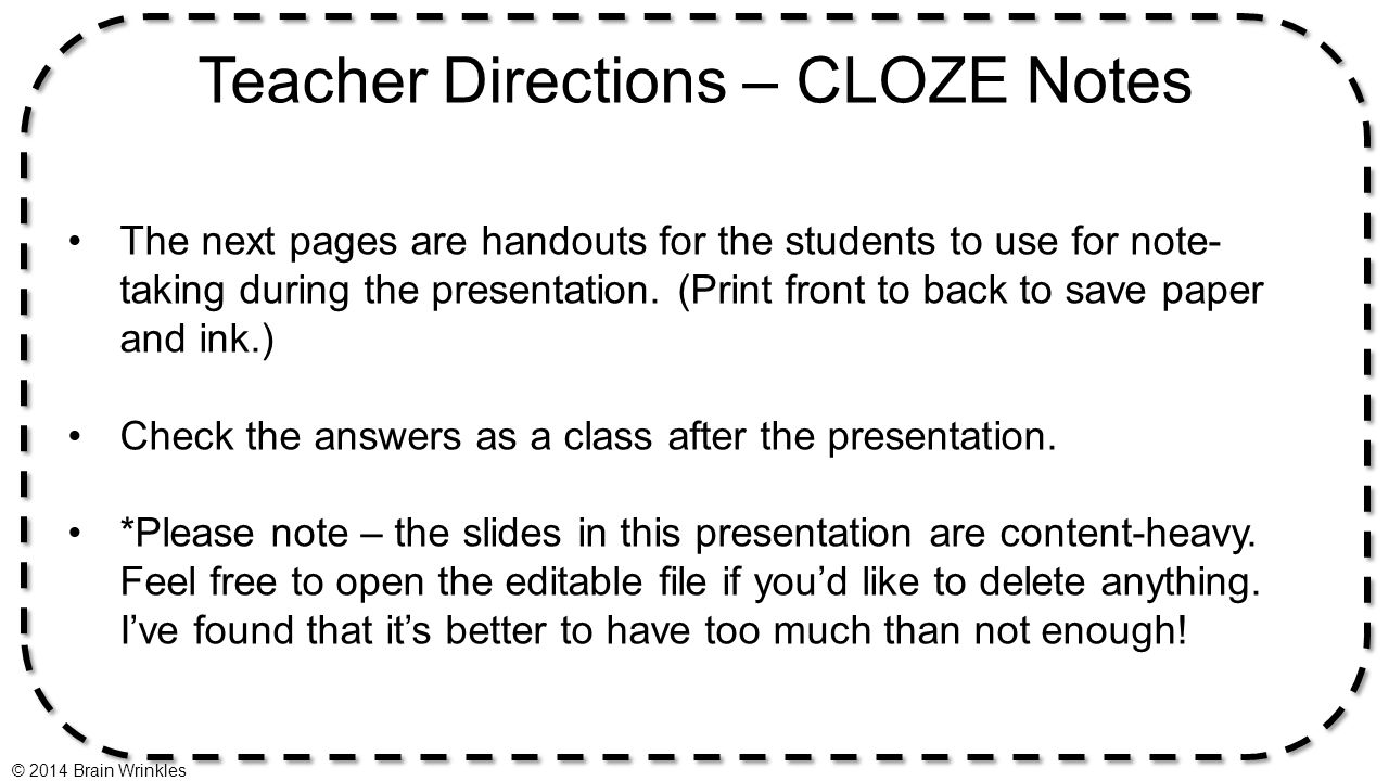 Teacher Directions – CLOZE Notes
