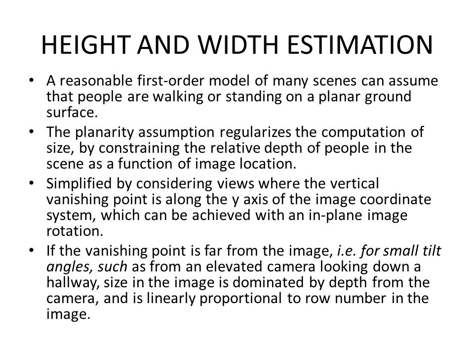 HEIGHT AND WIDTH ESTIMATION