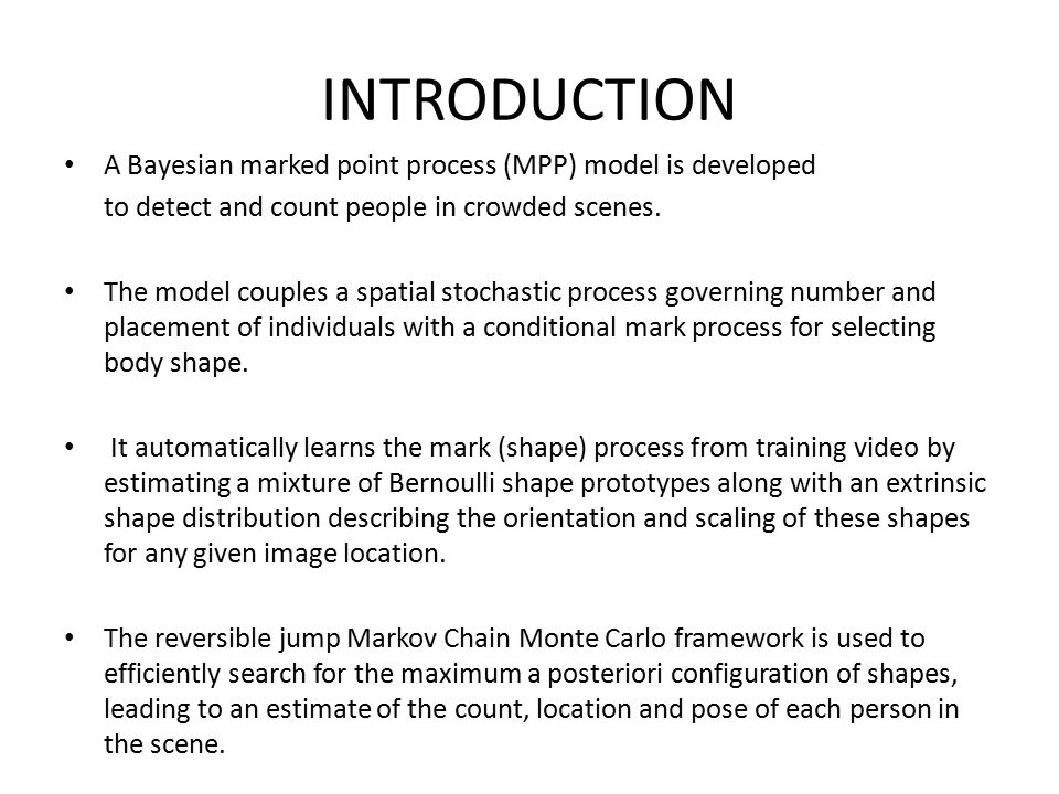 INTRODUCTION A Bayesian marked point process (MPP) model is developed