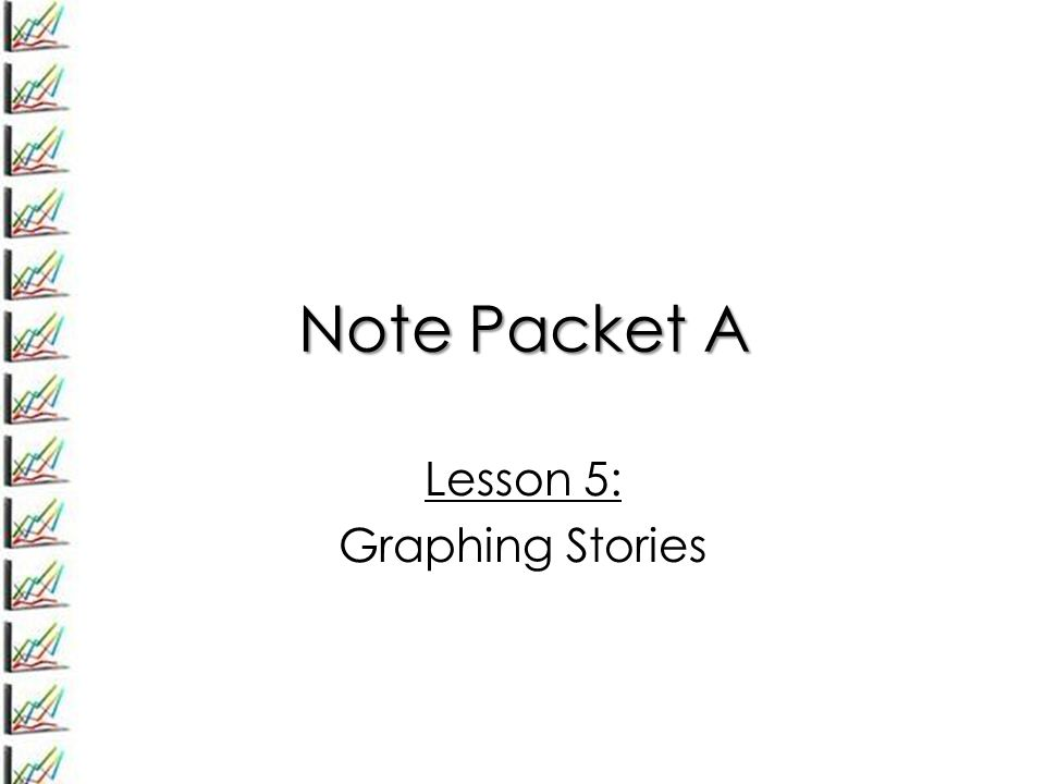 Lesson 5: Graphing Stories