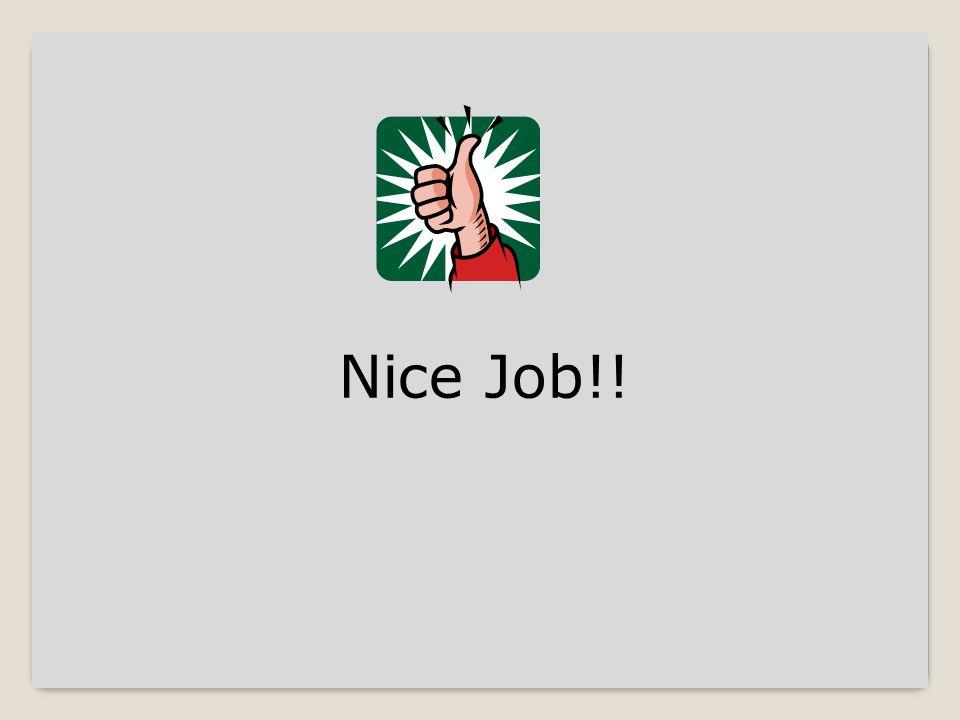 Nice Job!!