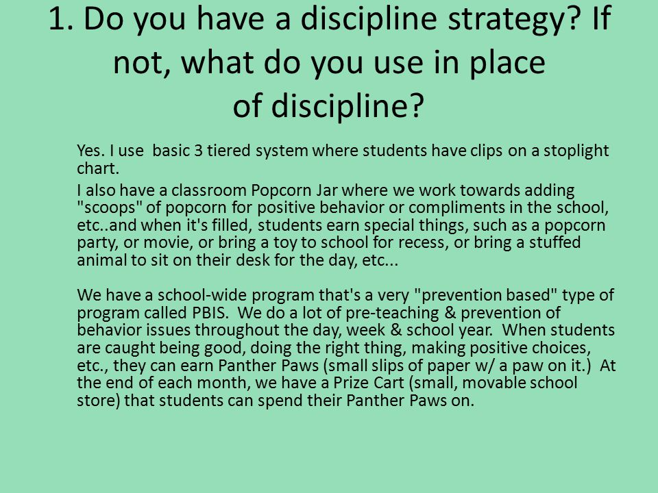 1. Do you have a discipline strategy