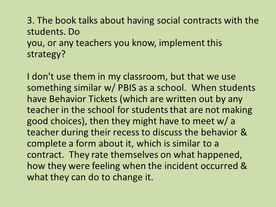 3. The book talks about having social contracts with the students