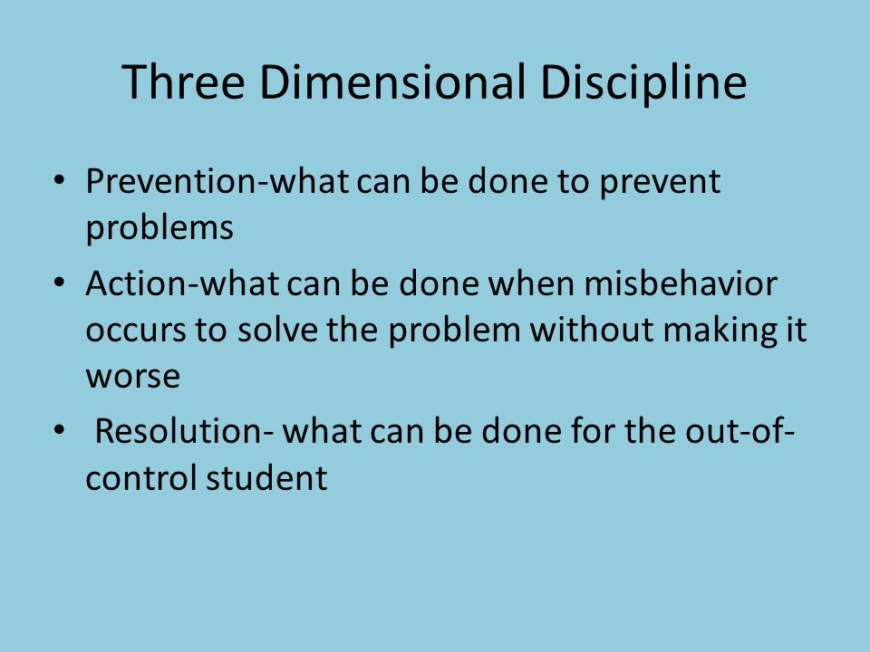 Three Dimensional Discipline