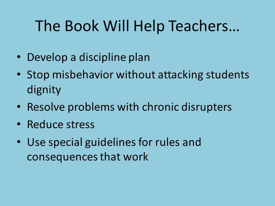 The Book Will Help Teachers…