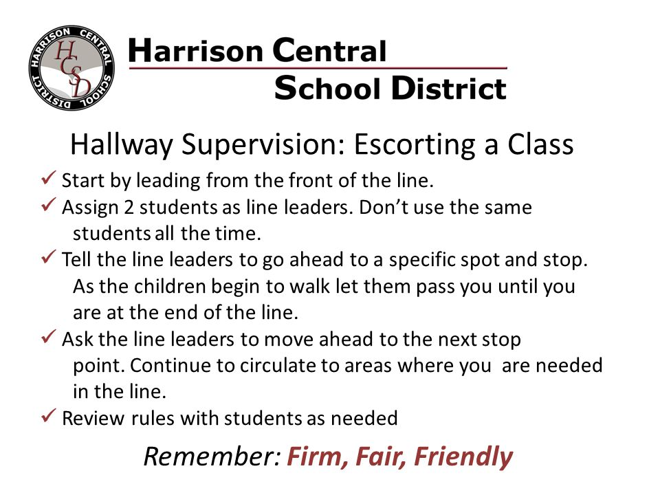Hallway Supervision: Escorting a Class