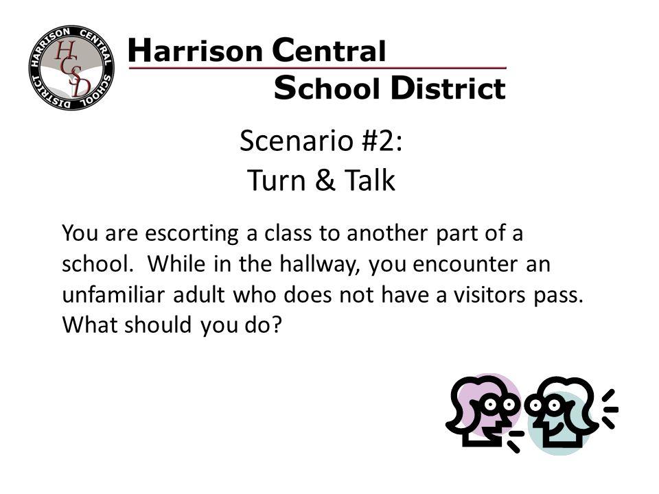 Scenario #2: Turn & Talk.