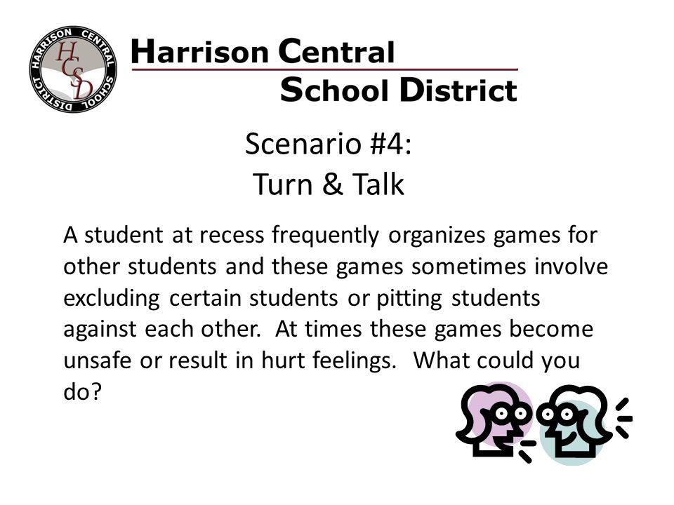 Scenario #4: Turn & Talk.