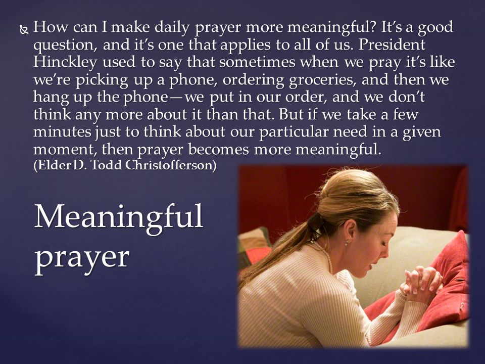 How can I make daily prayer more meaningful