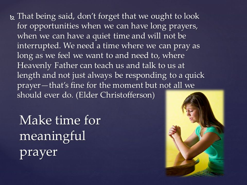 Make time for meaningful prayer