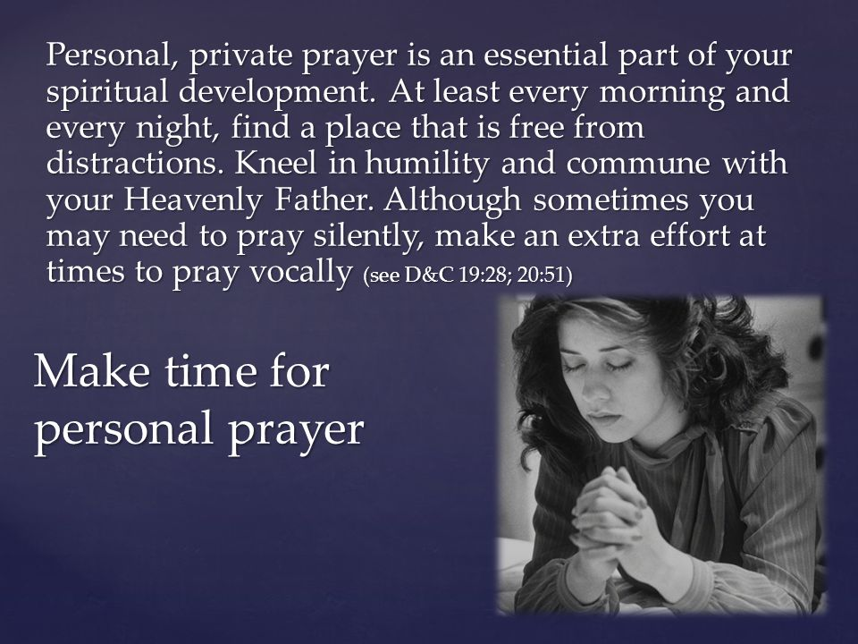 Make time for personal prayer
