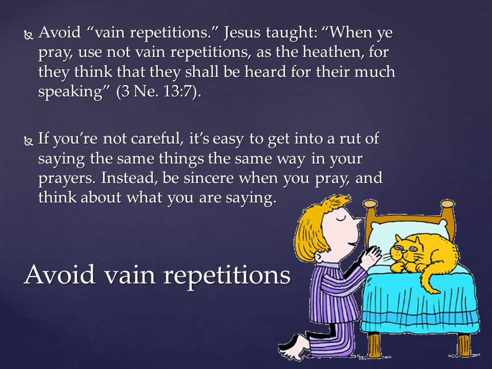 Avoid vain repetitions
