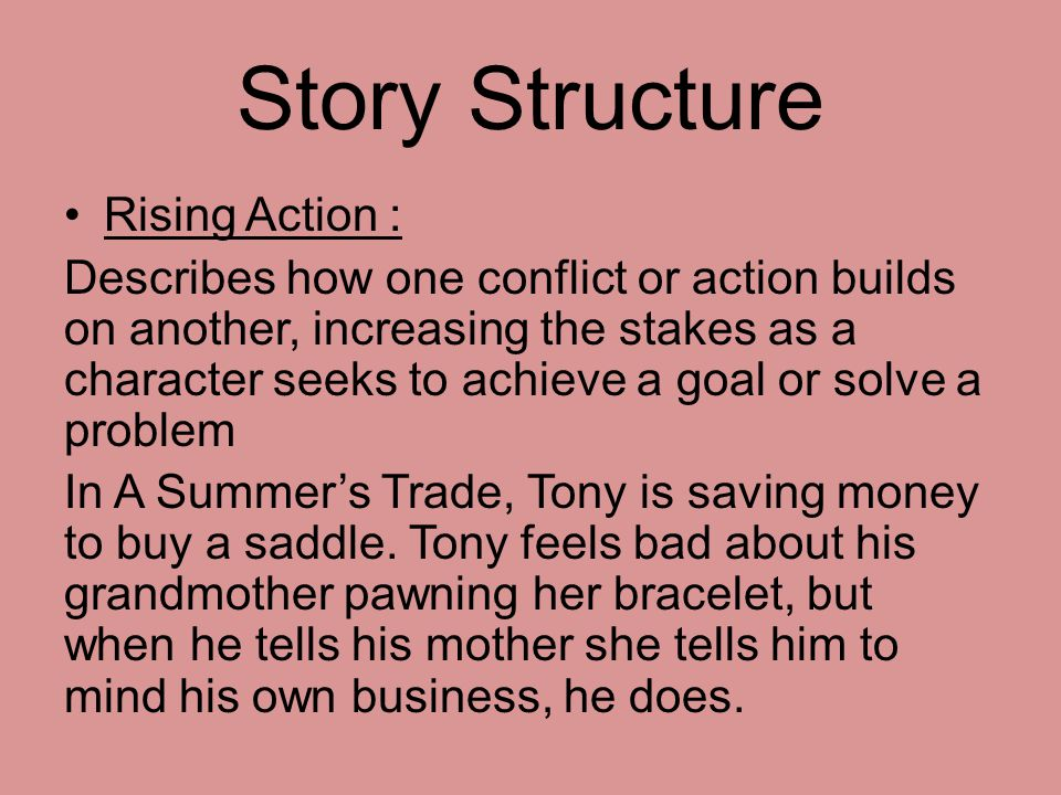 Story Structure Rising Action :
