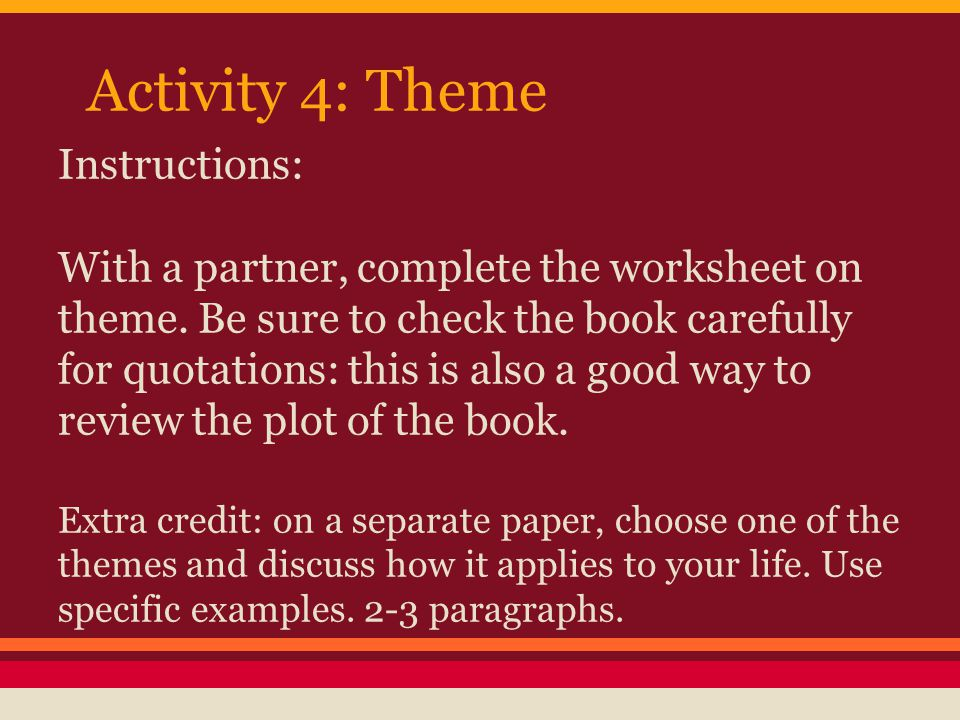 Activity 4: Theme Instructions:
