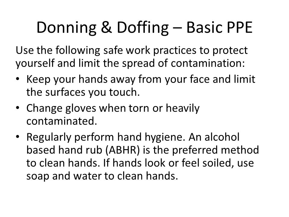 Donning & Doffing – Basic PPE
