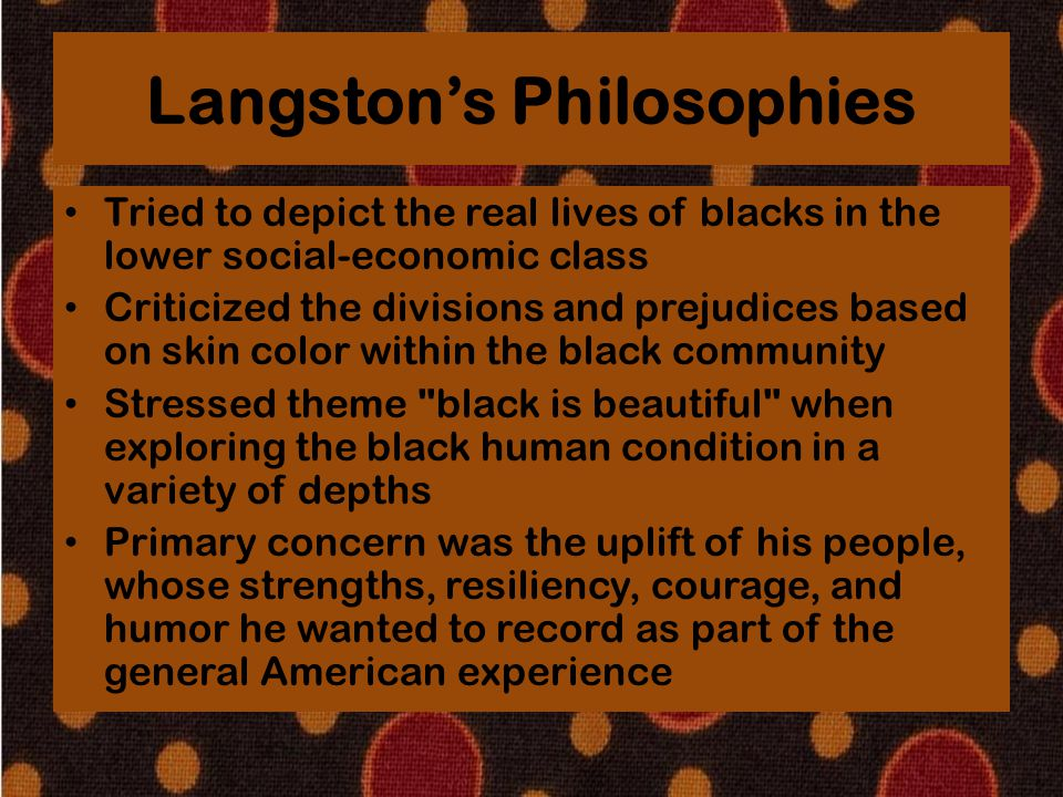 Langston's Philosophies
