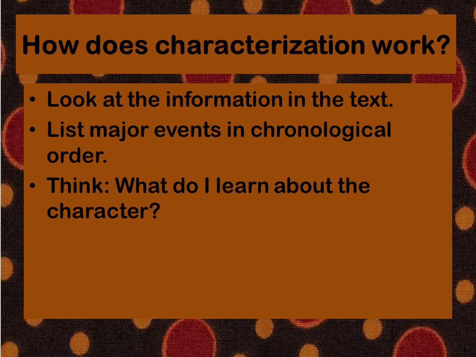 How does characterization work