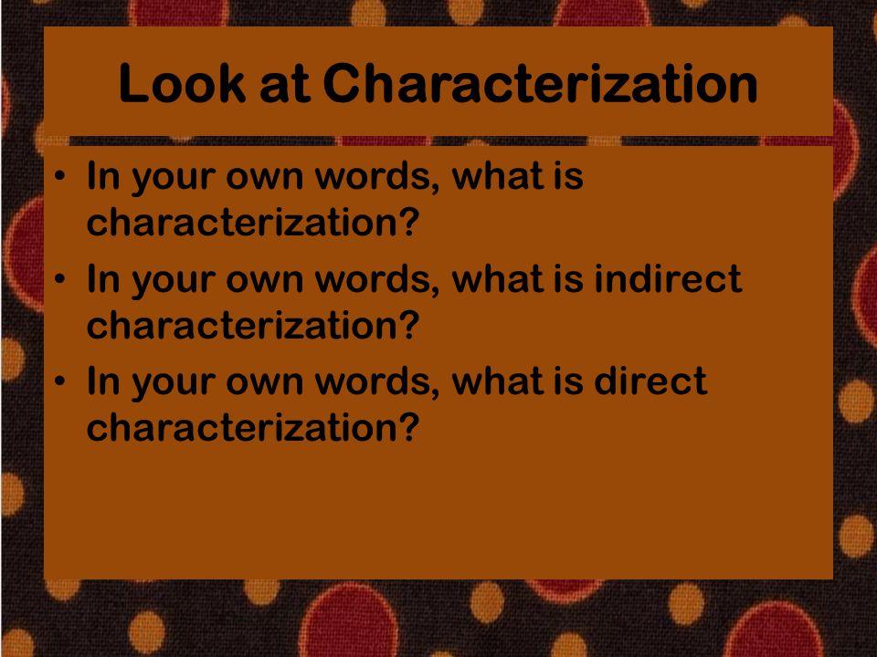 Look at Characterization