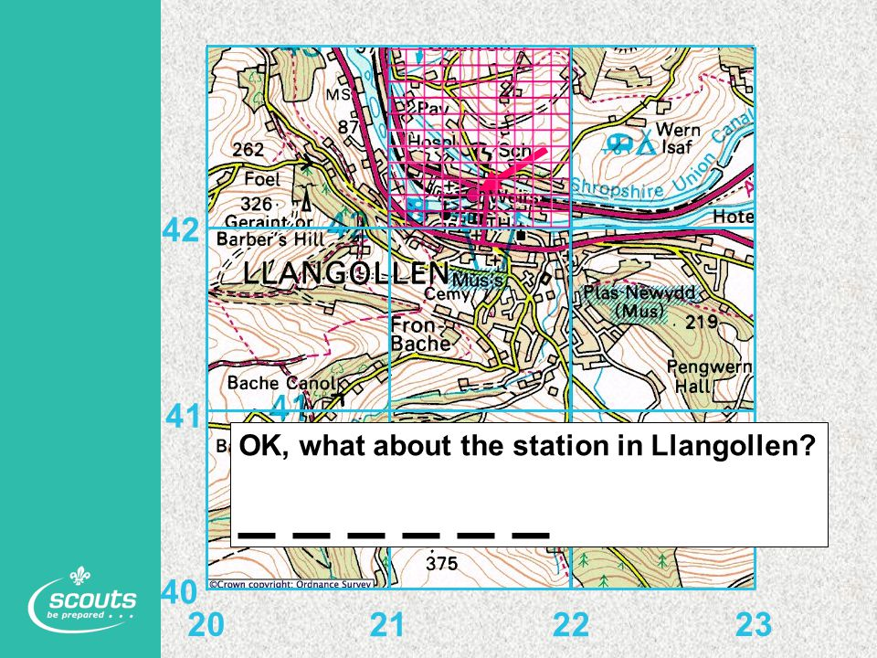 20 21 22 23 40 41 42 OK, what about the station in Llangollen _ _ _ _ _ _