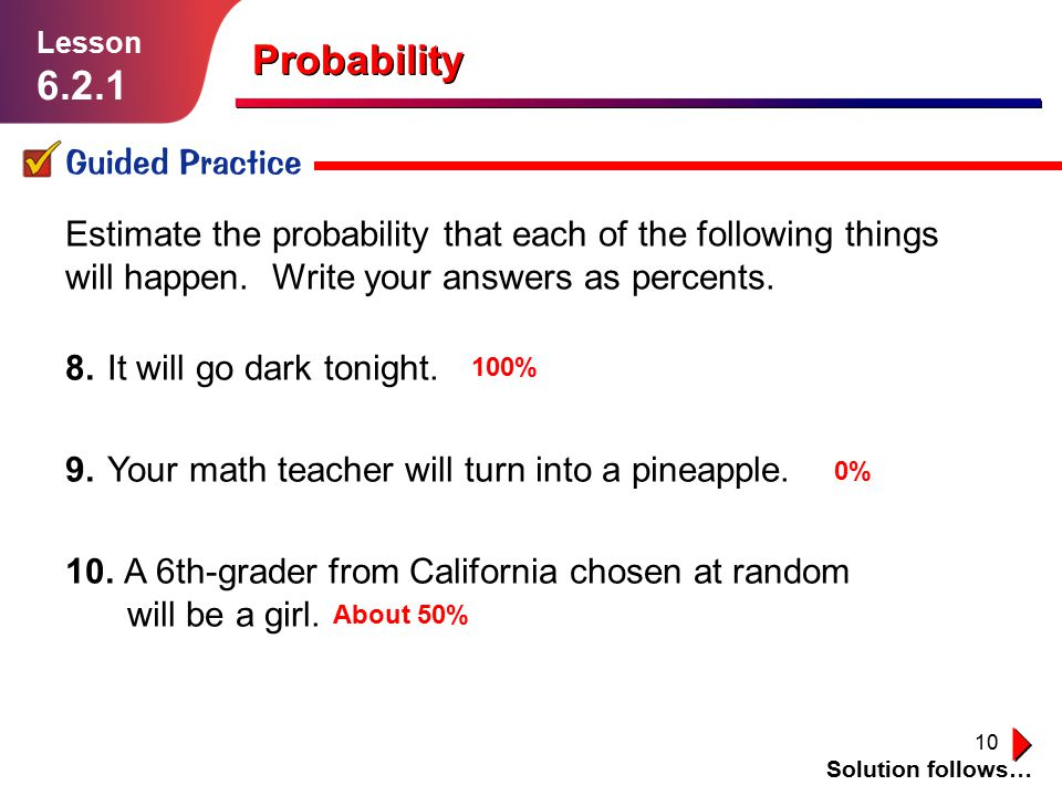 Probability 6.2.1 Guided Practice