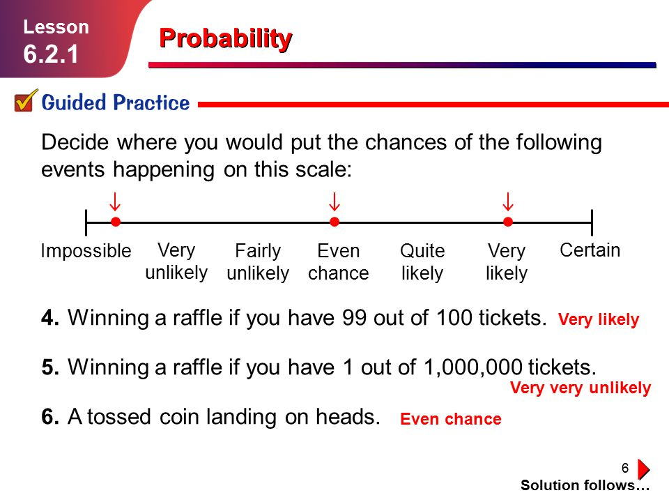 6.2.1 Probability Probability Guided Practice