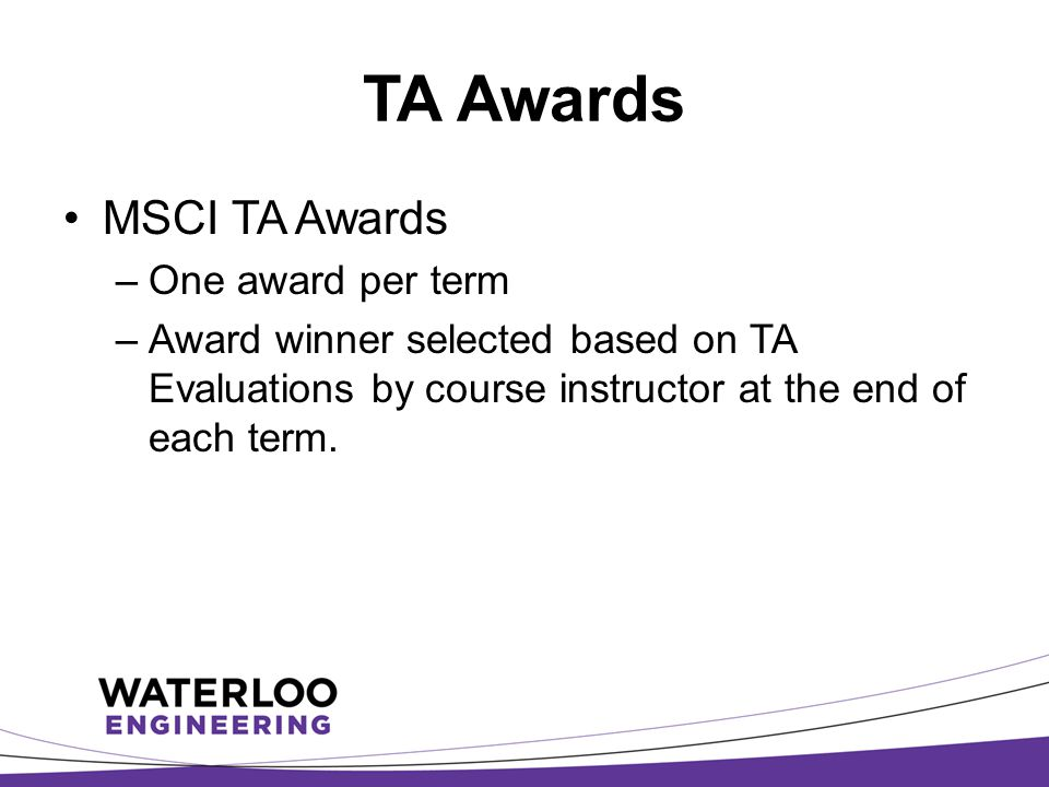 TA Awards MSCI TA Awards One award per term