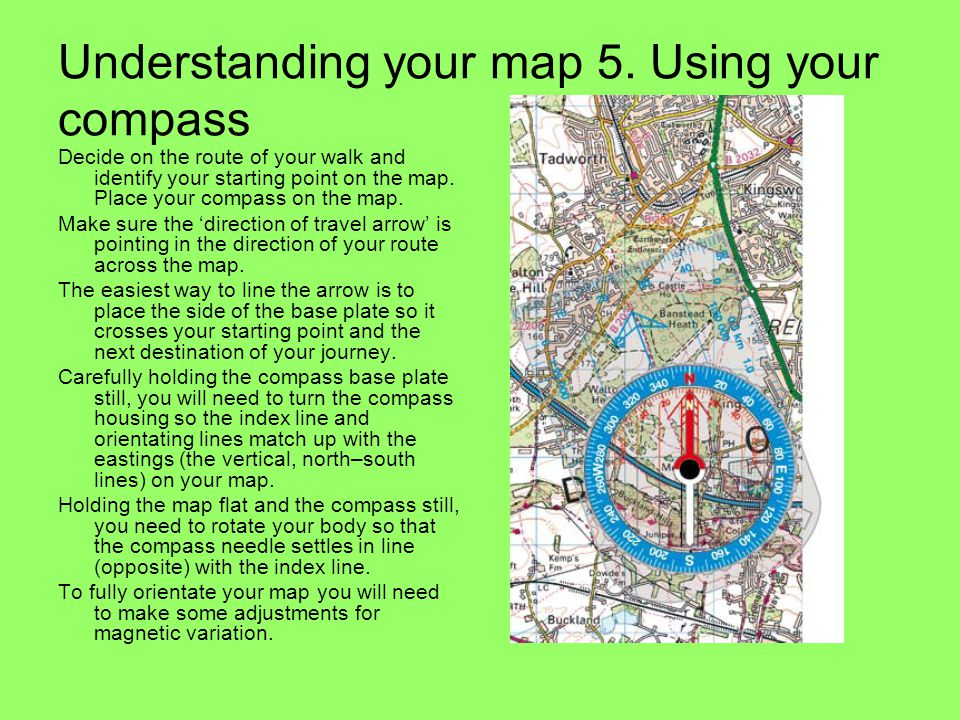 Understanding your map 5. Using your compass