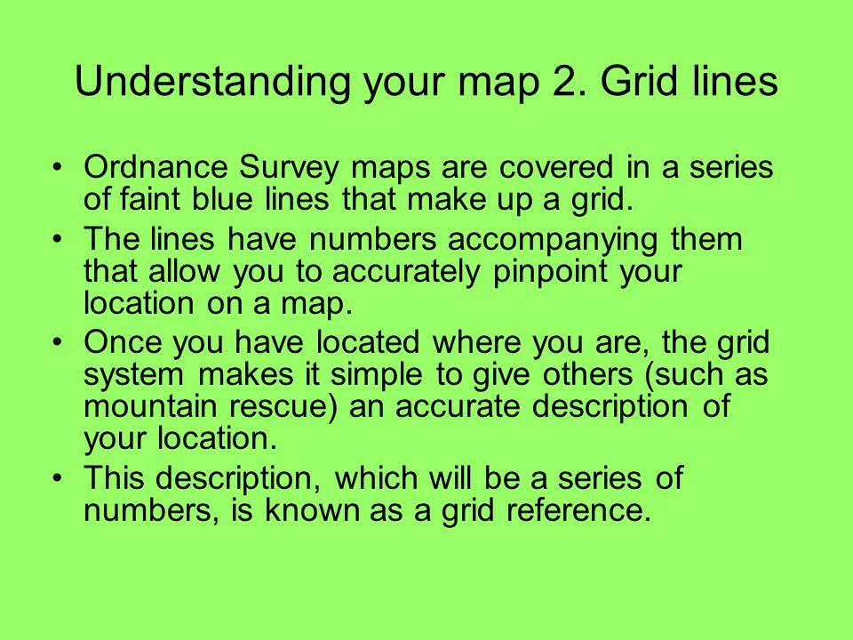 Understanding your map 2. Grid lines