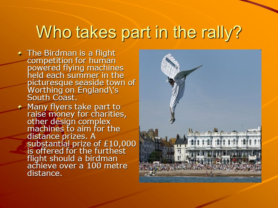 Who takes part in the rally