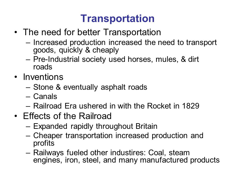 Transportation The need for better Transportation Inventions