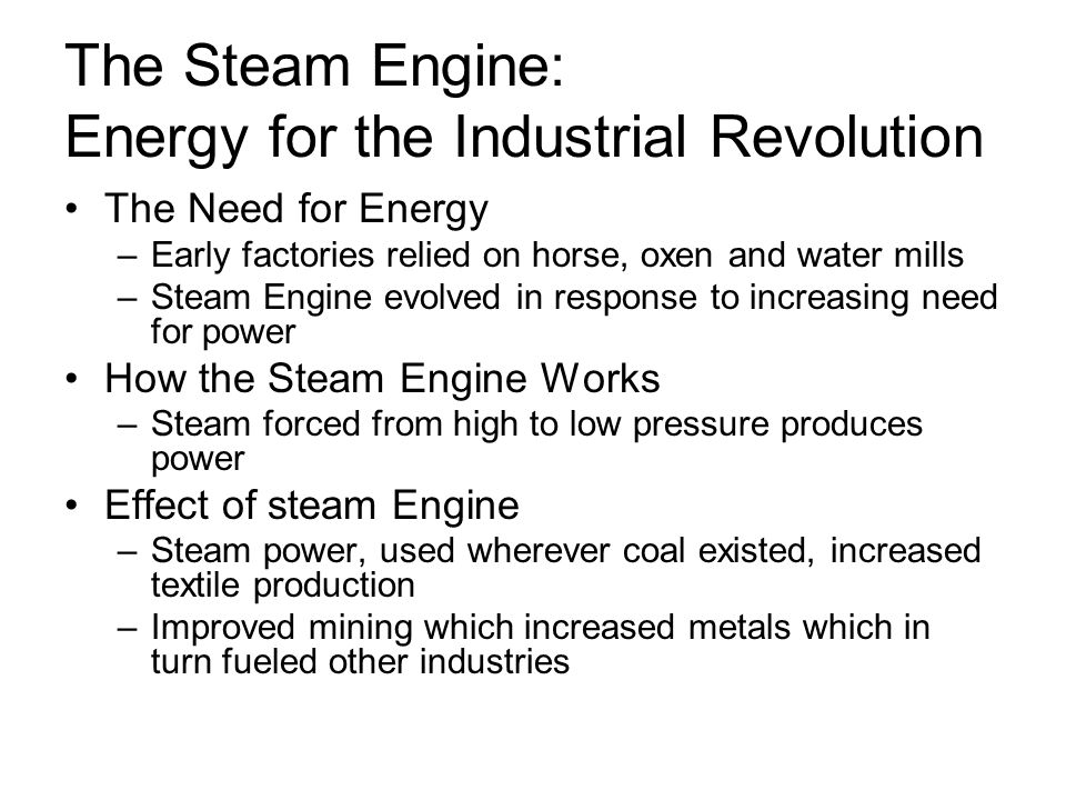 The Steam Engine: Energy for the Industrial Revolution