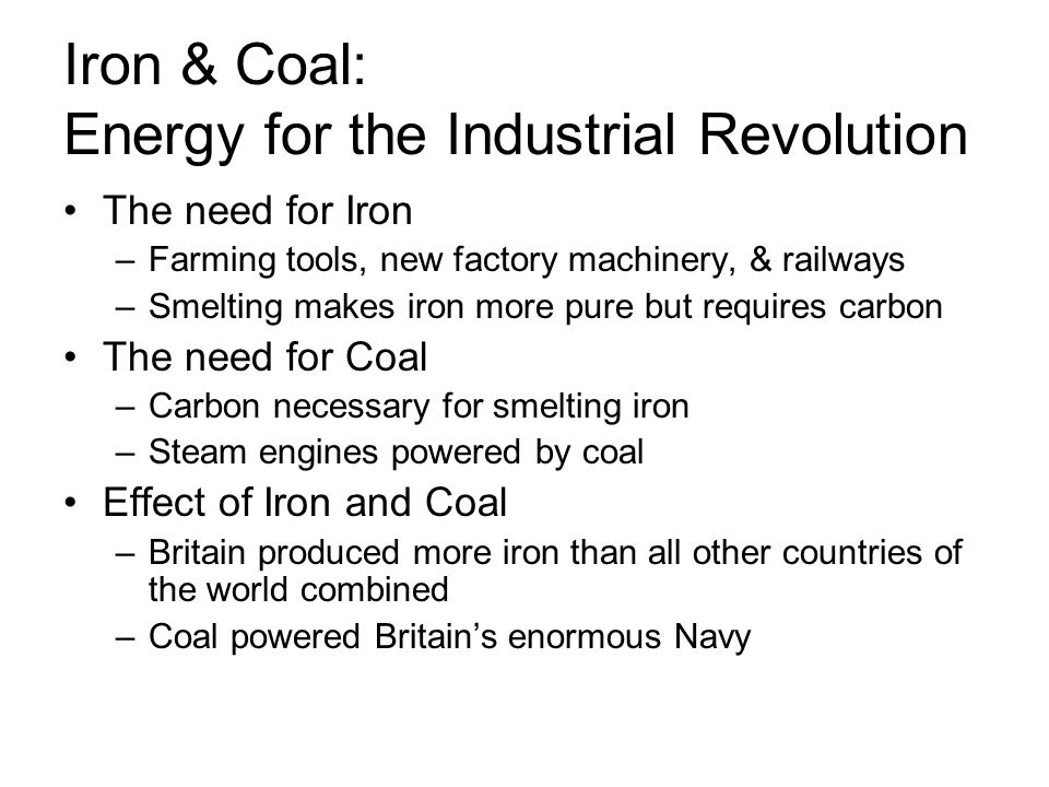 Iron & Coal: Energy for the Industrial Revolution