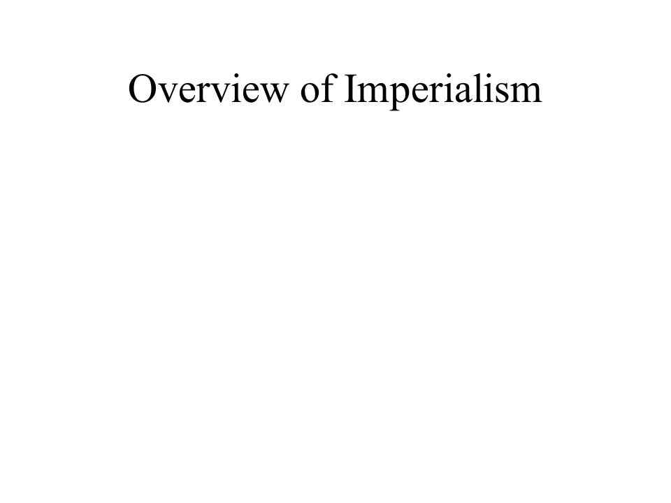 Overview of Imperialism