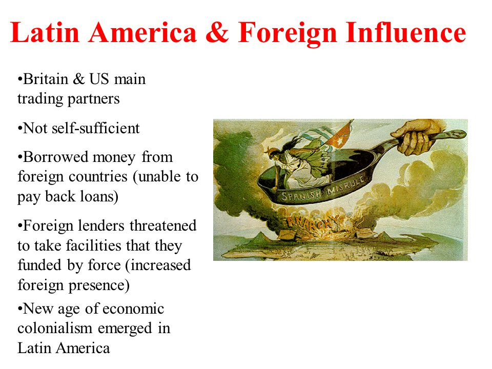 Latin America & Foreign Influence