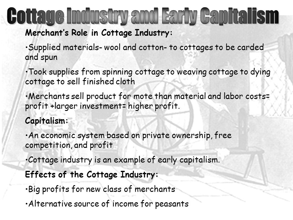Cottage Industry and Early Capitalism
