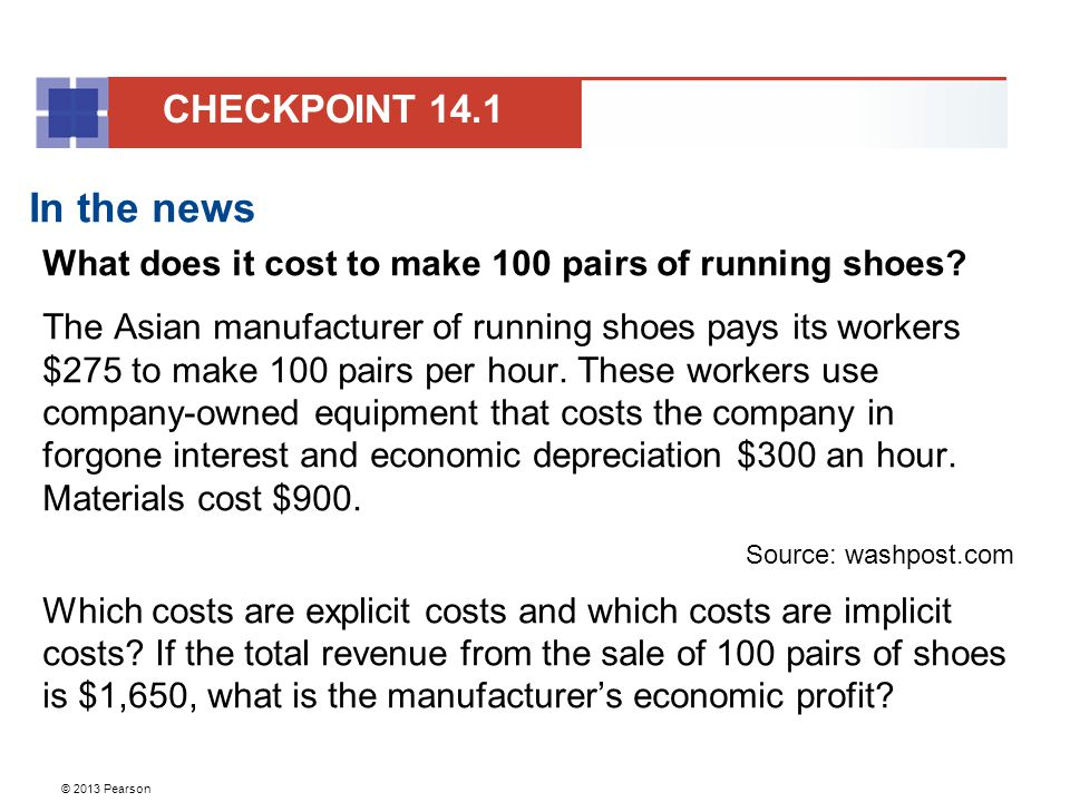 CHECKPOINT 14.1 In the news. What does it cost to make 100 pairs of running shoes