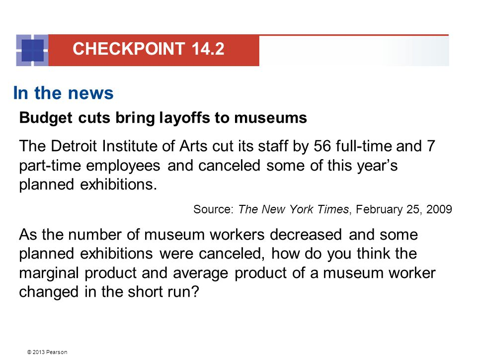 In the news CHECKPOINT 14.2 Budget cuts bring layoffs to museums