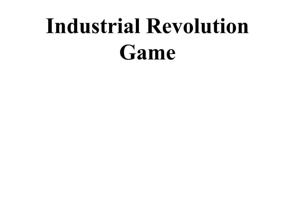 Industrial Revolution Game