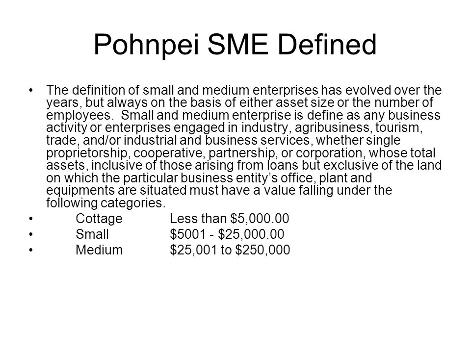Pohnpei SME Defined