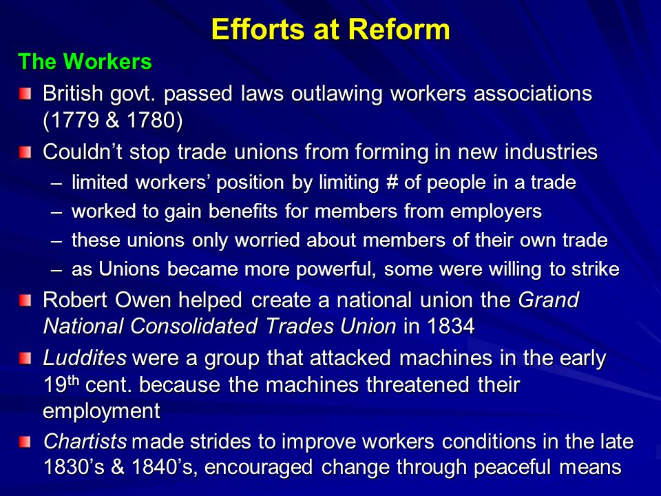 Efforts at Reform The Workers