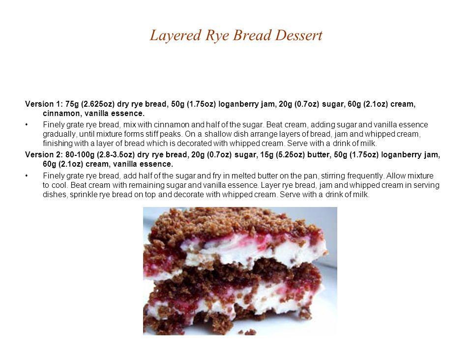 Layered Rye Bread Dessert