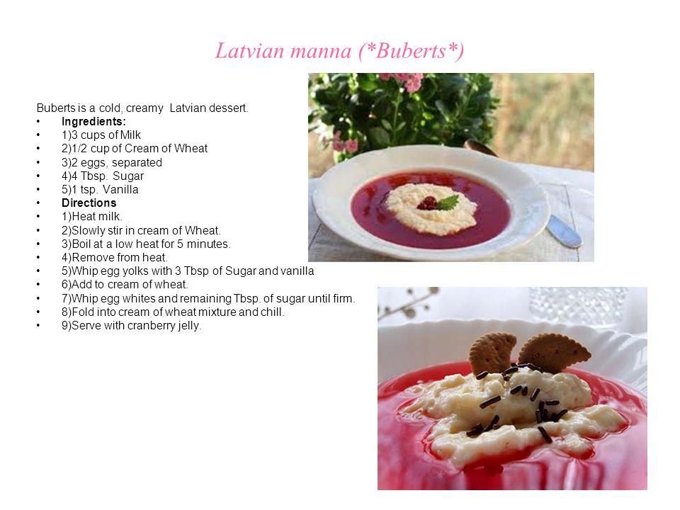 Latvian manna (*Buberts*)