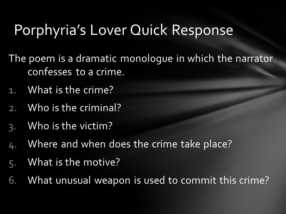 Porphyria's Lover Quick Response
