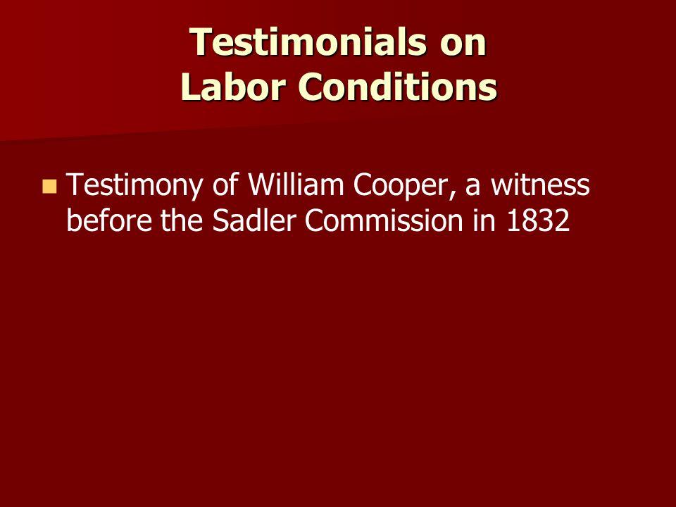 Testimonials on Labor Conditions