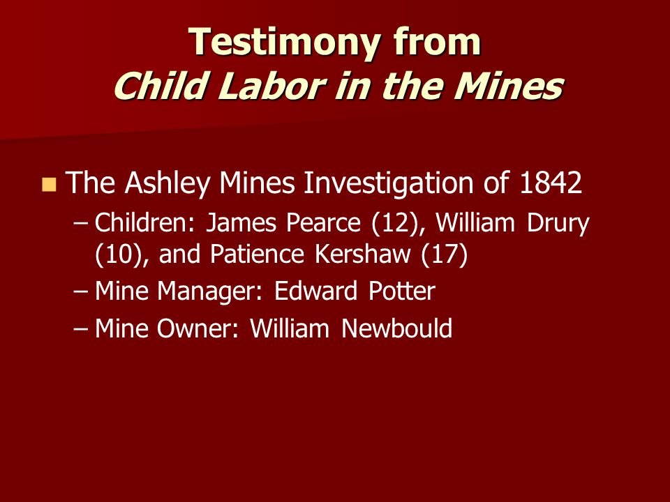 Testimony from Child Labor in the Mines
