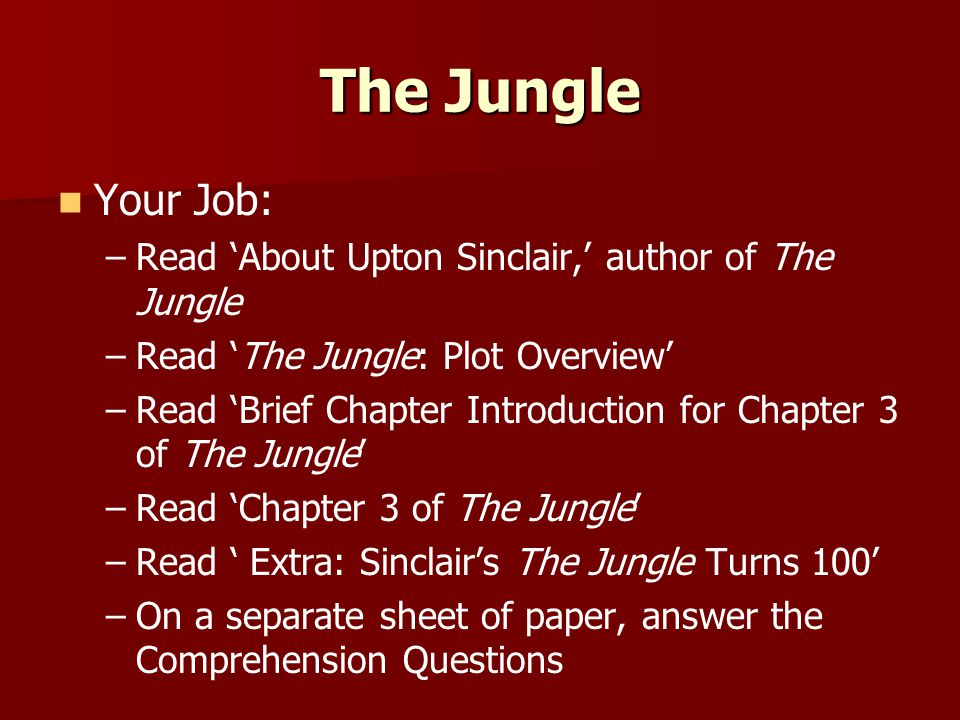 The Jungle Your Job: Read 'About Upton Sinclair,' author of The Jungle