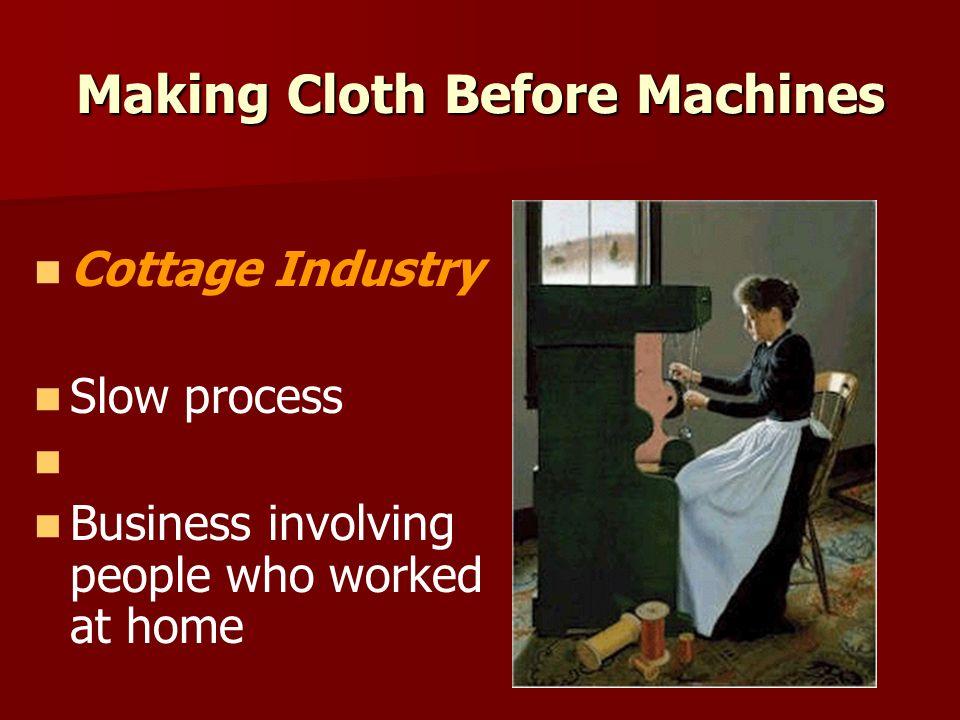 Making Cloth Before Machines