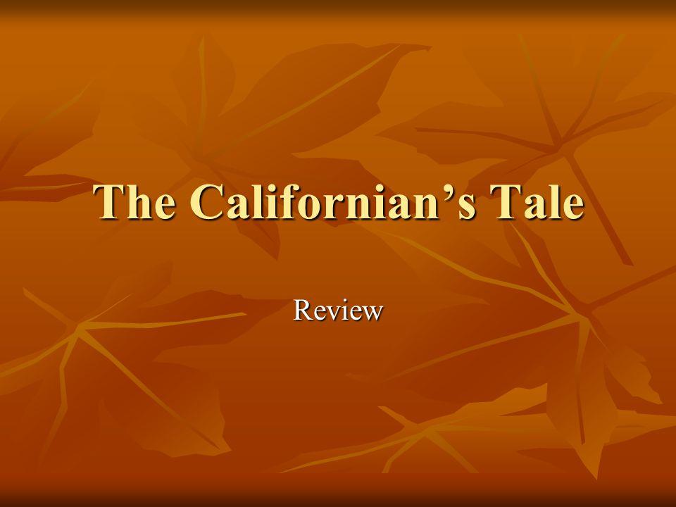 The Californian's Tale